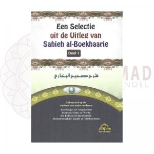Een Selectie uit de Uitleg van Sahieh al-Boekhaarie – deel 1